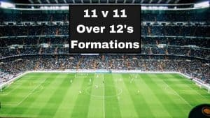 11 v 11 Over 12s Soccer Formations